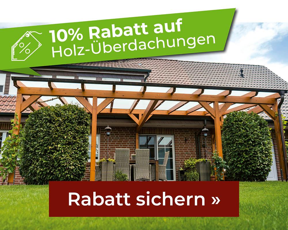 10% Rabatt auf Holz-Überdachungen